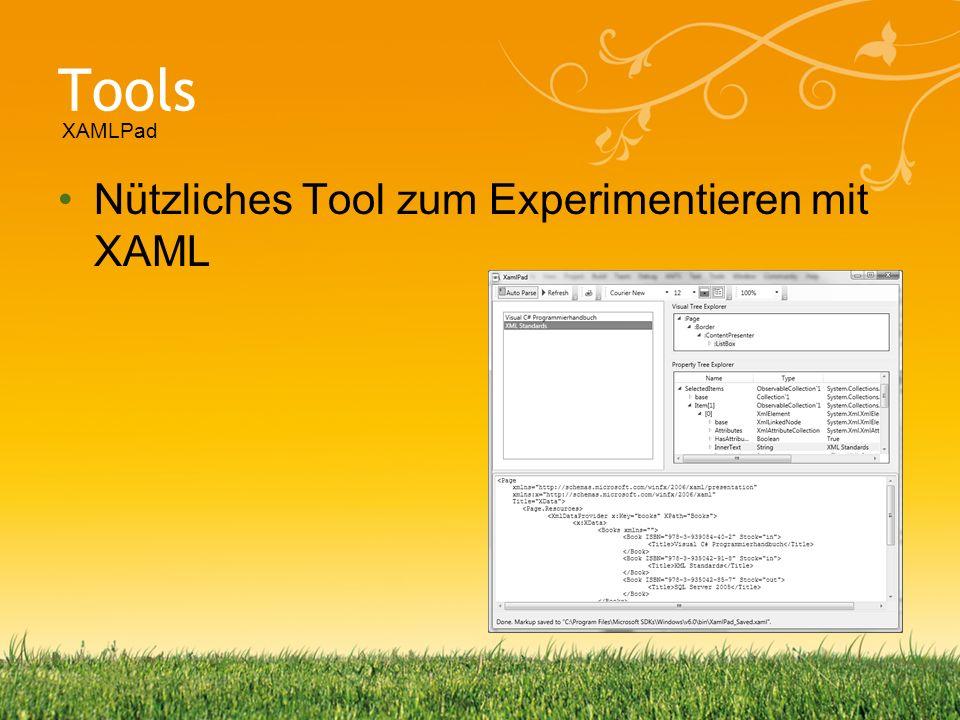 Tools Nützliches Tool zum Experimentieren mit XAML XAMLPad