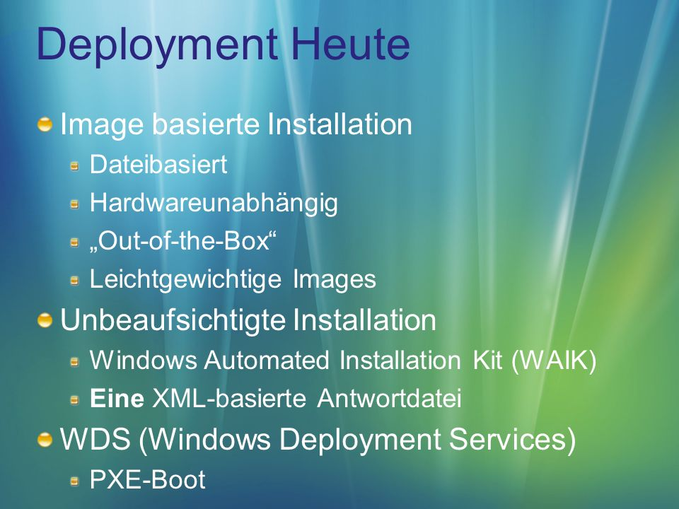 BDD 2007 Automated Installation Kit (Beta2) Computer Imaging System WinPE 2.0, ImageX, Windows IMaging (WIM) System Image Manager Windows Deployment Services Application Compatibility Toolkit 5.0 (Beta2) User State Migration Tool 3.0 (Beta2) BDD Workbench (MMC SnapIn)