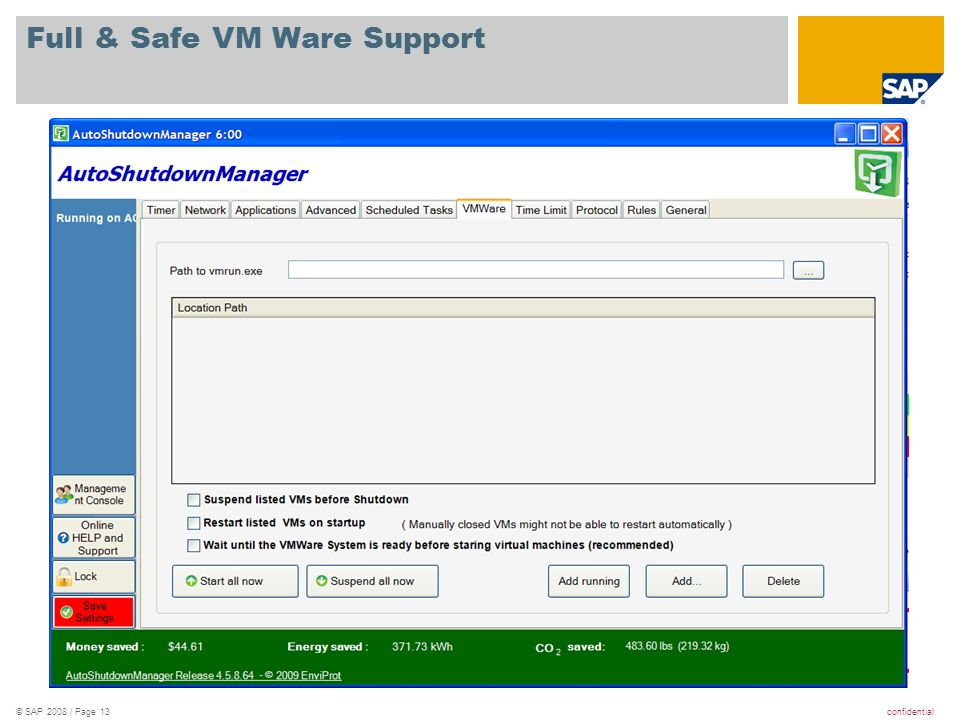 confidential© SAP 2008 / Page 13 Full & Safe VM Ware Support