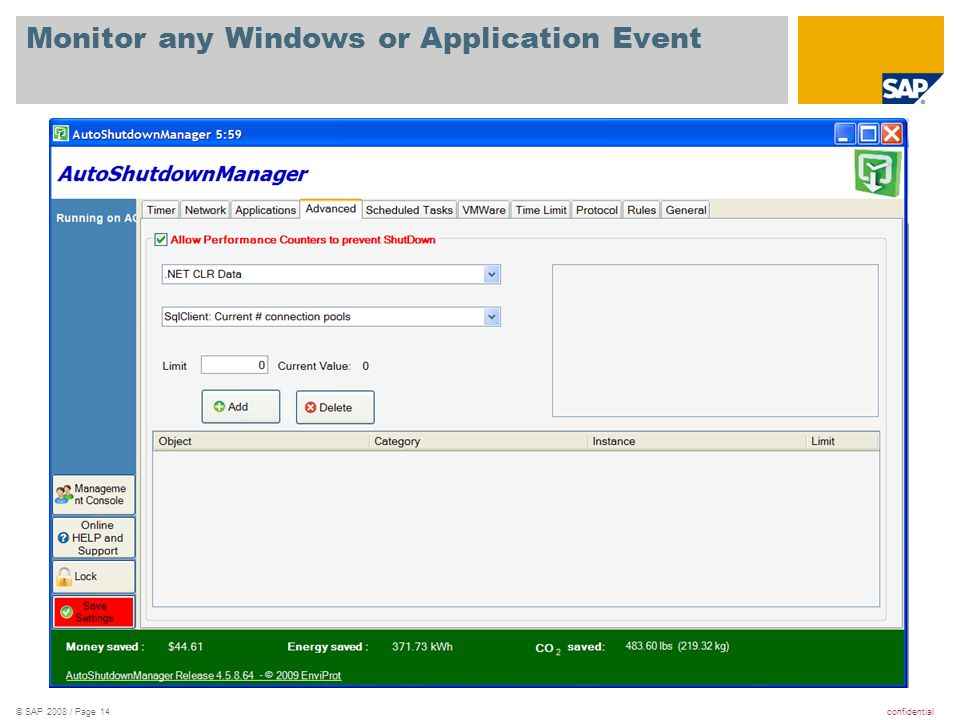 confidential© SAP 2008 / Page 14 Monitor any Windows or Application Event