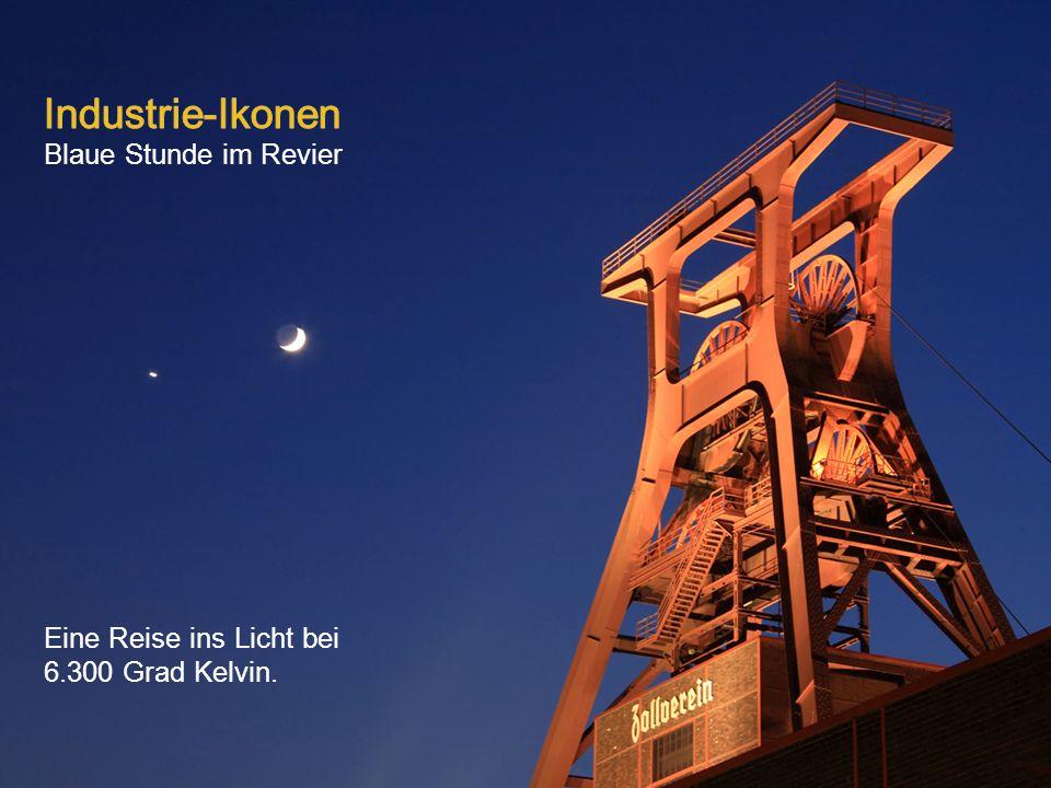Blaue Stunde im Revier Eine Reise ins Licht bei 6.300 Grad Kelvin.