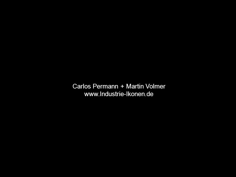 Carlos Permann + Martin Volmer www.Industrie-Ikonen.de