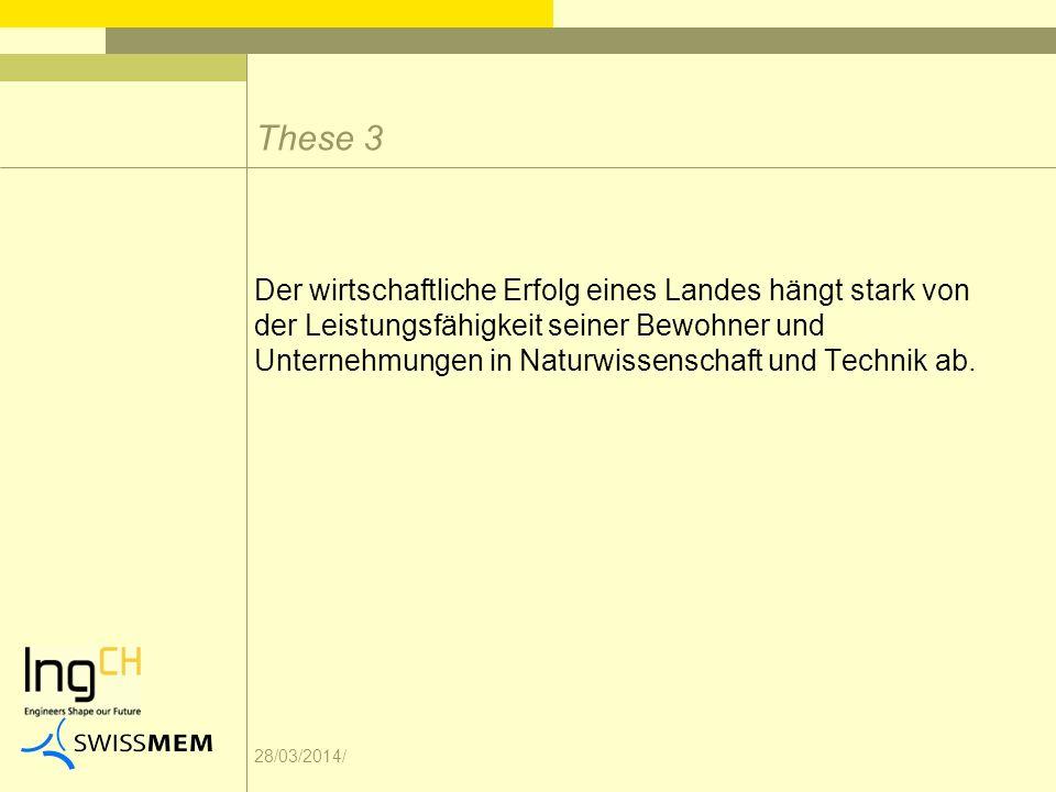 28/03/2014/ Der wirtschaftliche Erfolg eines Landes hängt stark von der Leistungsfähigkeit seiner Bewohner und Unternehmungen in Naturwissenschaft und