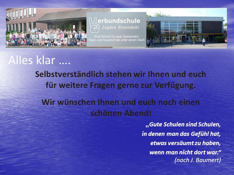 Gute Schulen sind Schulen, in denen man das Gefühl hat, etwas versäumt zu haben, wenn man nicht dort war. (nach J. Baumert) Selbstverständlich stehen