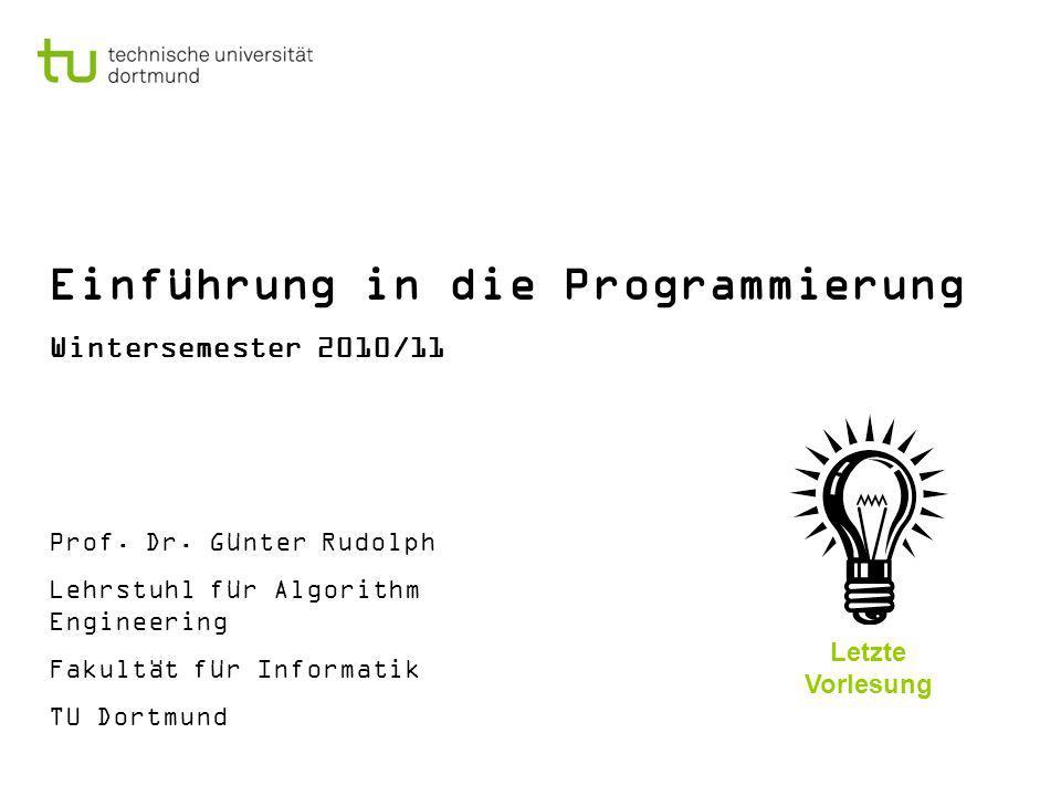 Kapitel 17 G.Rudolph: Einführung in die Programmierung WS 2010/11 12 8.