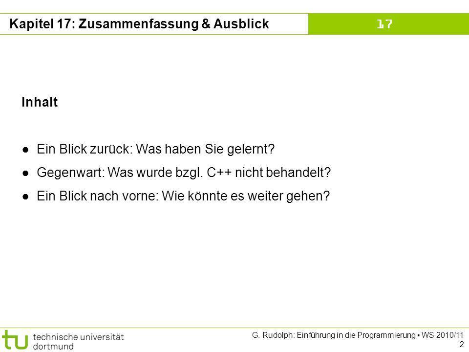 Kapitel 17 G.Rudolph: Einführung in die Programmierung WS 2010/11 13 8.