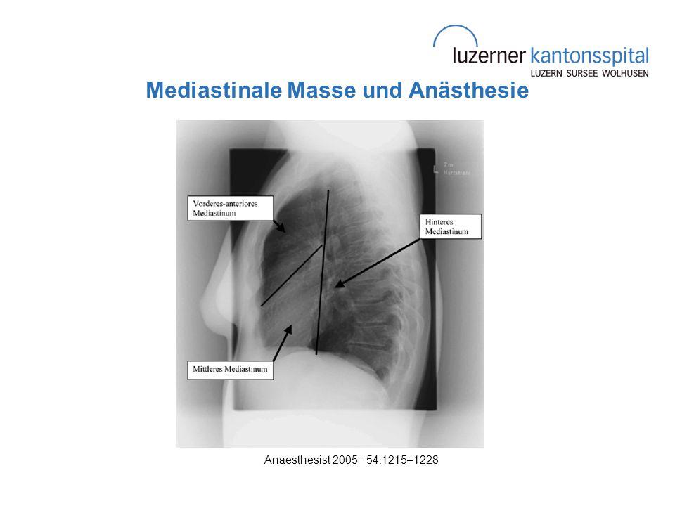 Mediastinale Masse und Anästhesie Anaesthesist 2005 · 54:1215–1228