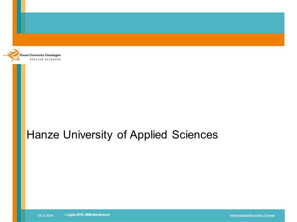 Hanze University of Applied Sciences 28-3-2014International Business School Logita 2010, Wilhelmshaven