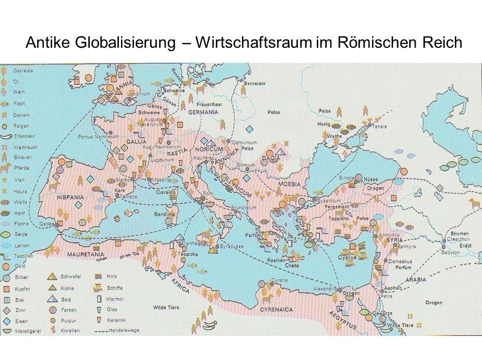 Antike Globalisierung – Wirtschaftsraum im Römischen Reich