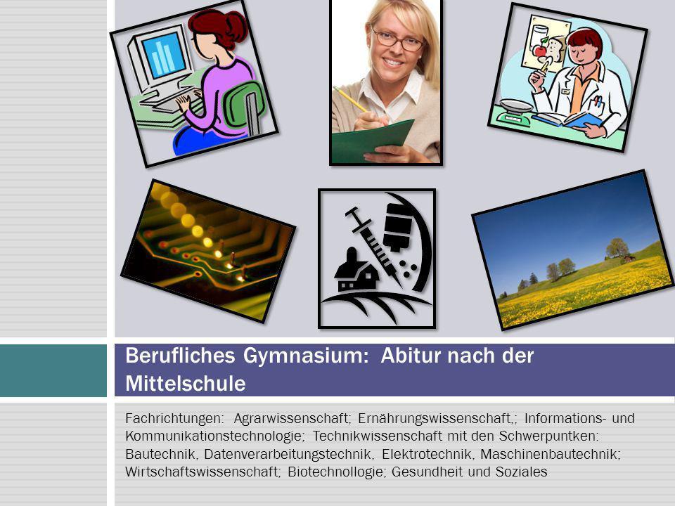 Fachrichtungen: Agrarwissenschaft; Ernährungswissenschaft,; Informations- und Kommunikationstechnologie; Technikwissenschaft mit den Schwerpuntken: Ba