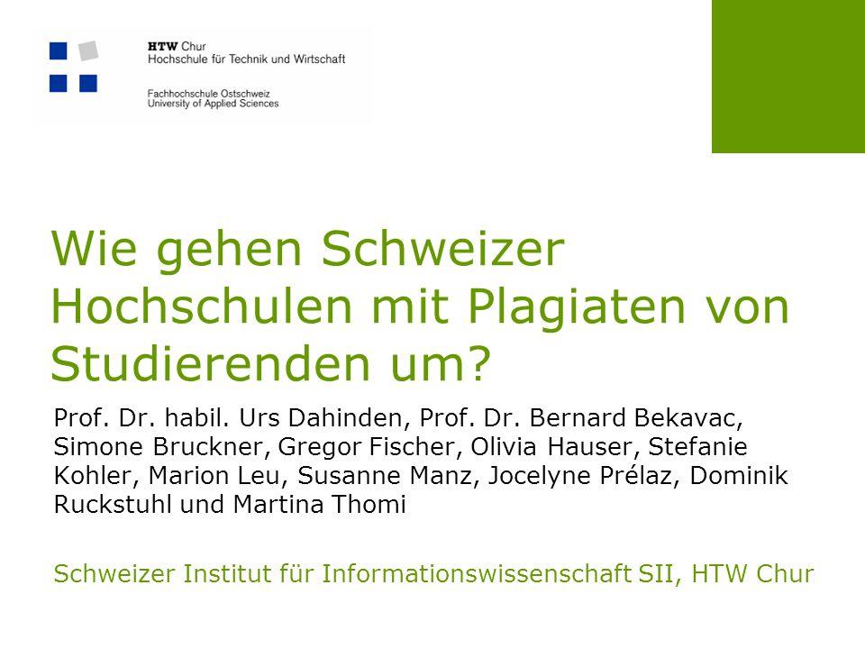 Wie gehen Schweizer Hochschulen mit Plagiaten von Studierenden um.