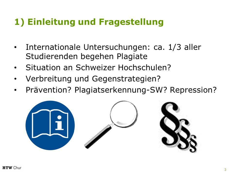 1) Einleitung und Fragestellung Internationale Untersuchungen: ca.