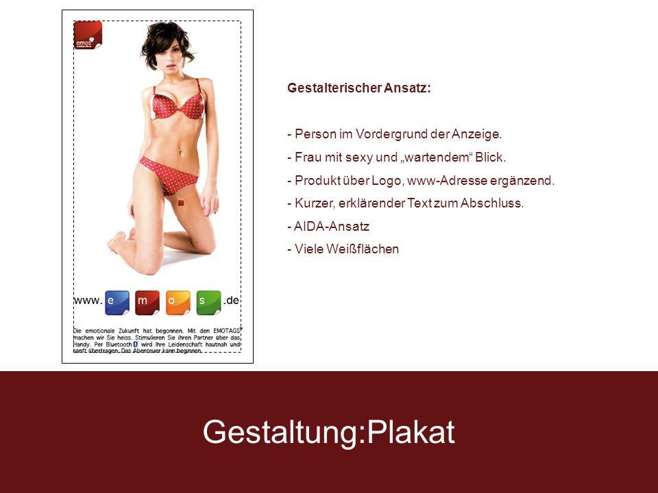 Gestaltung:Plakat Gestalterischer Ansatz: - Person im Vordergrund der Anzeige.