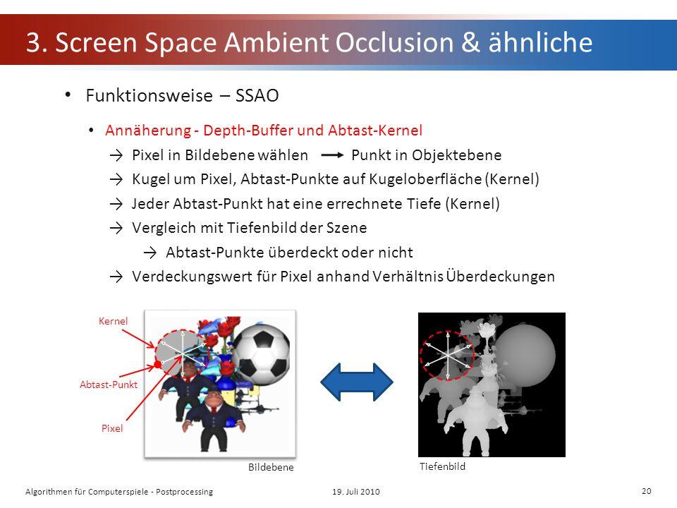 3. Screen Space Ambient Occlusion & ähnliche Funktionsweise – SSAO Annäherung - Depth-Buffer und Abtast-Kernel Pixel in Bildebene wählenPunkt in Objek
