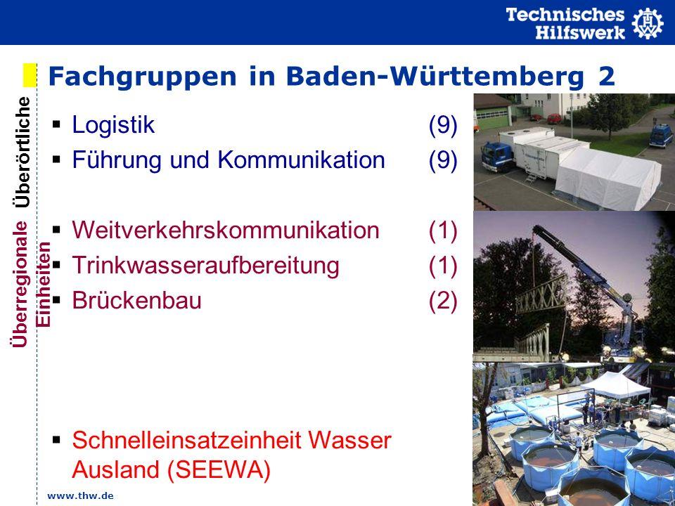www.thw.de Logistik (9) Führung und Kommunikation (9) Weitverkehrskommunikation (1) Trinkwasseraufbereitung (1) Brückenbau (2) Schnelleinsatzeinheit W