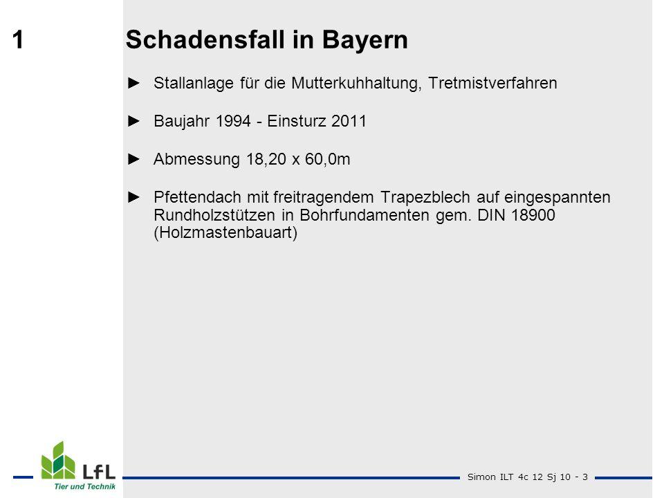 Simon ILT 4c 12 Sj 10 - 3 1Schadensfall in Bayern Stallanlage für die Mutterkuhhaltung, Tretmistverfahren Baujahr 1994 - Einsturz 2011 Abmessung 18,20