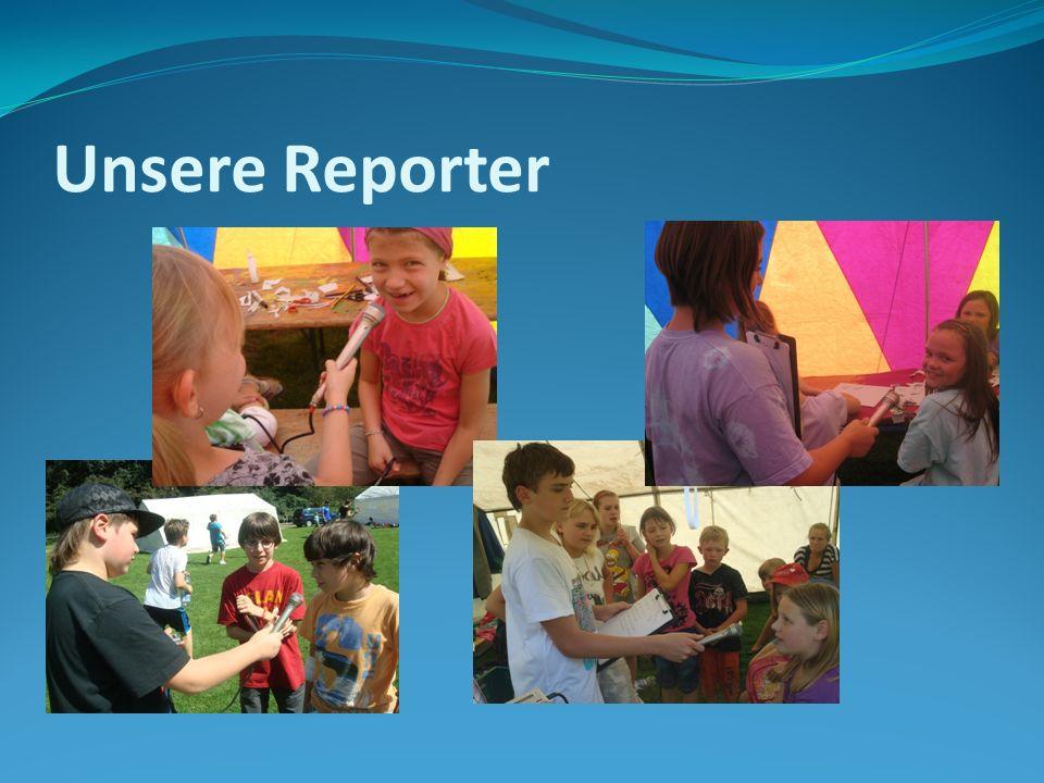 Unsere Reporter