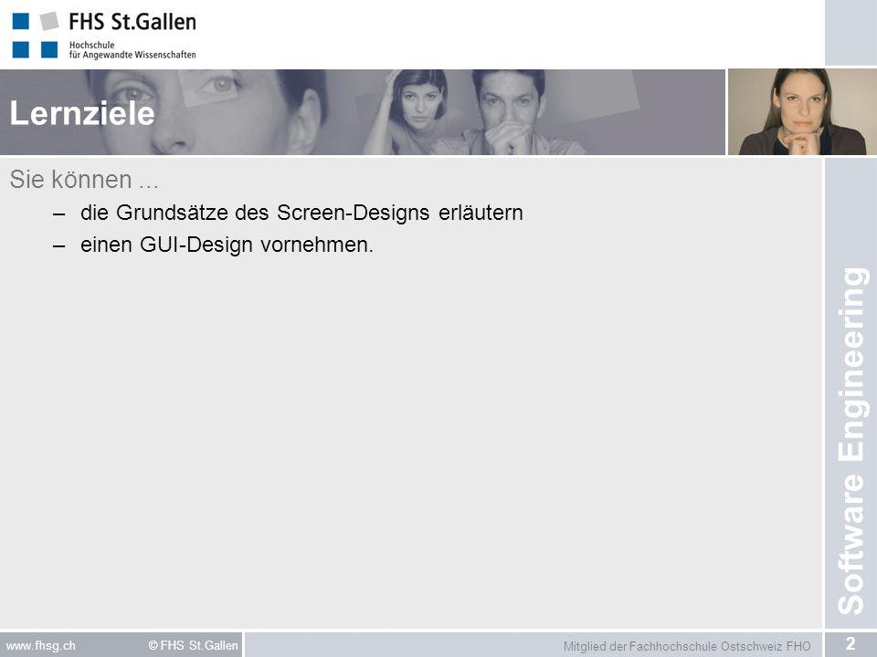 Mitglied der Fachhochschule Ostschweiz FHO 2 www.fhsg.ch © FHS St.Gallen Software Engineering Lernziele Sie können...