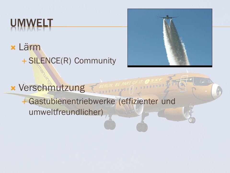 Lärm SILENCE(R) Community Verschmutzung Gastubienentriebwerke (effizienter und umweltfreundlicher)