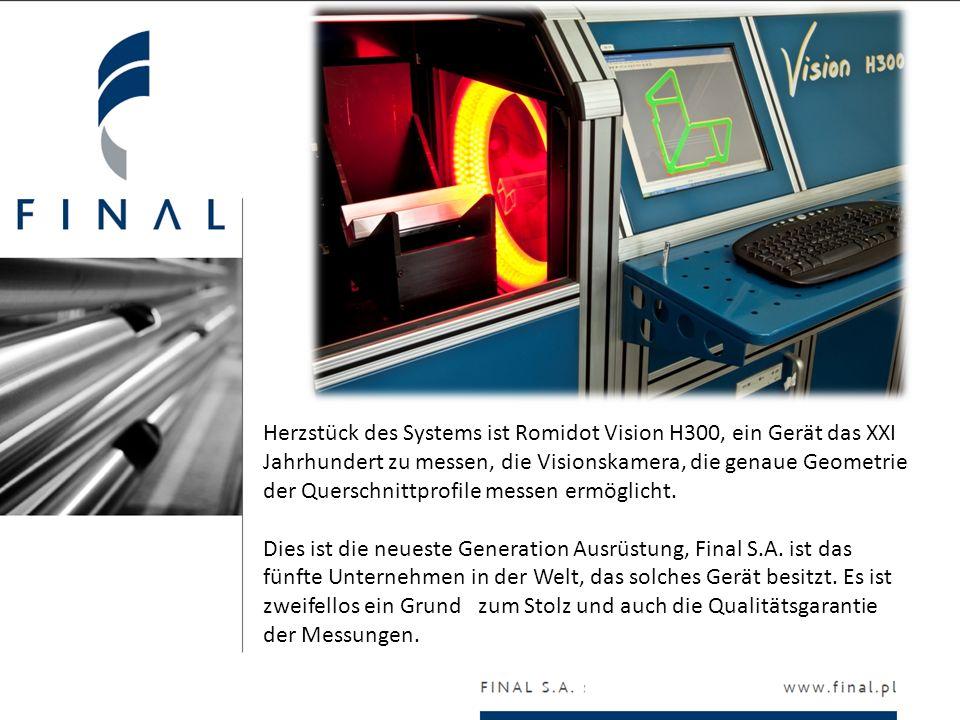Herzstück des Systems ist Romidot Vision H300, ein Gerät das XXI Jahrhundert zu messen, die Visionskamera, die genaue Geometrie der Querschnittprofile