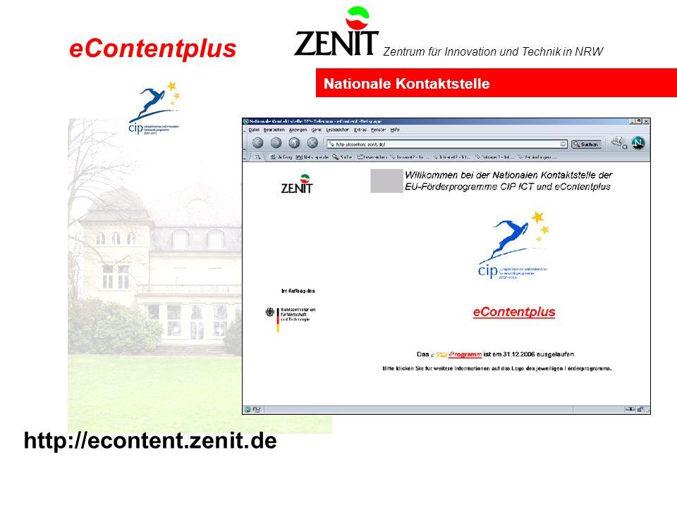 Zentrum für Innovation und Technik in NRW http://econtent.zenit.de Nationale Kontaktstelle eContentplus