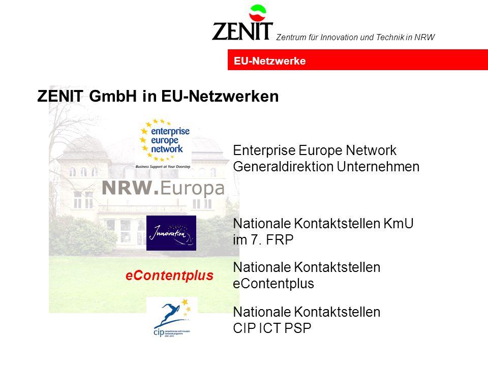 Zentrum für Innovation und Technik in NRW Nationale Kontaktstelle für die EU-Programme: Im Auftrag: eContentplus