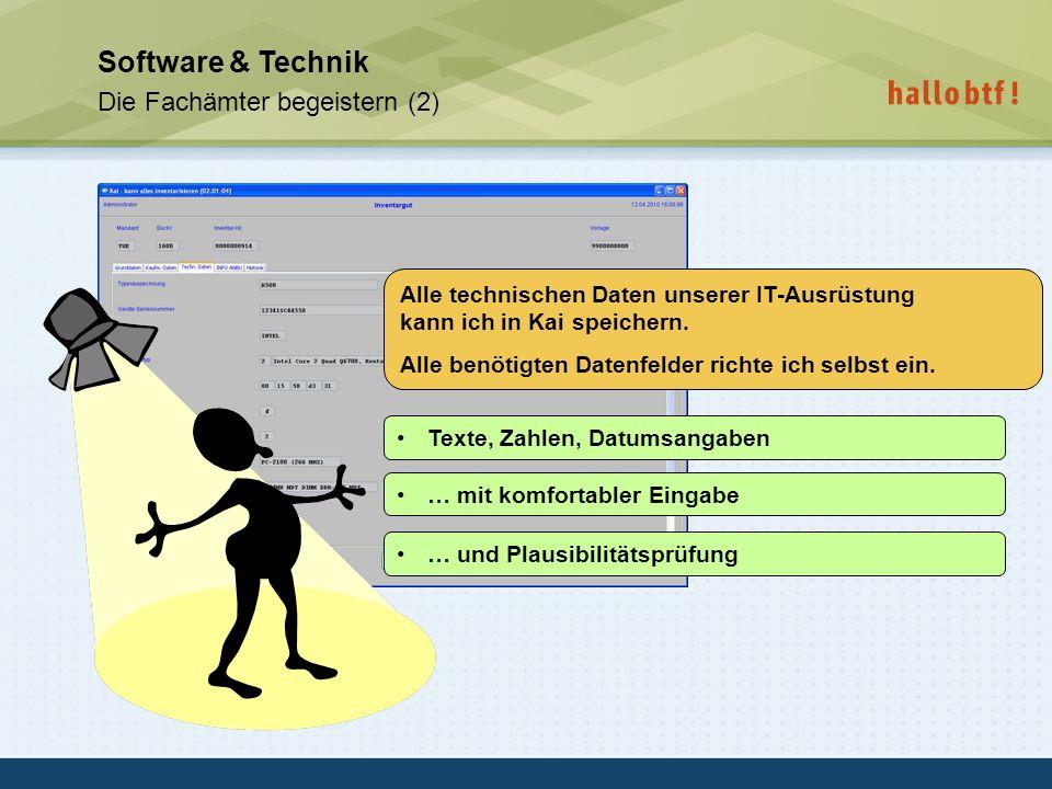 hallobtf! gmbh / Kai-Inventarisierungstag 2010 / Seite 35 Software & Technik Die Fachämter begeistern (2) Alle technischen Daten unserer IT-Ausrüstung