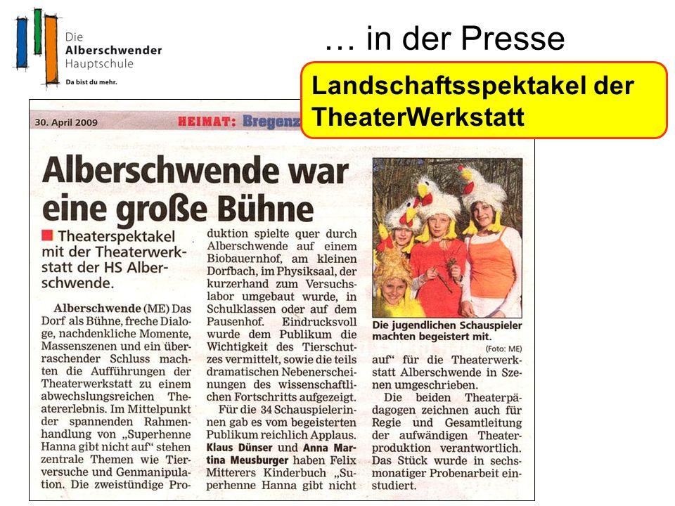 … in der Presse Landschaftsspektakel der TheaterWerkstatt