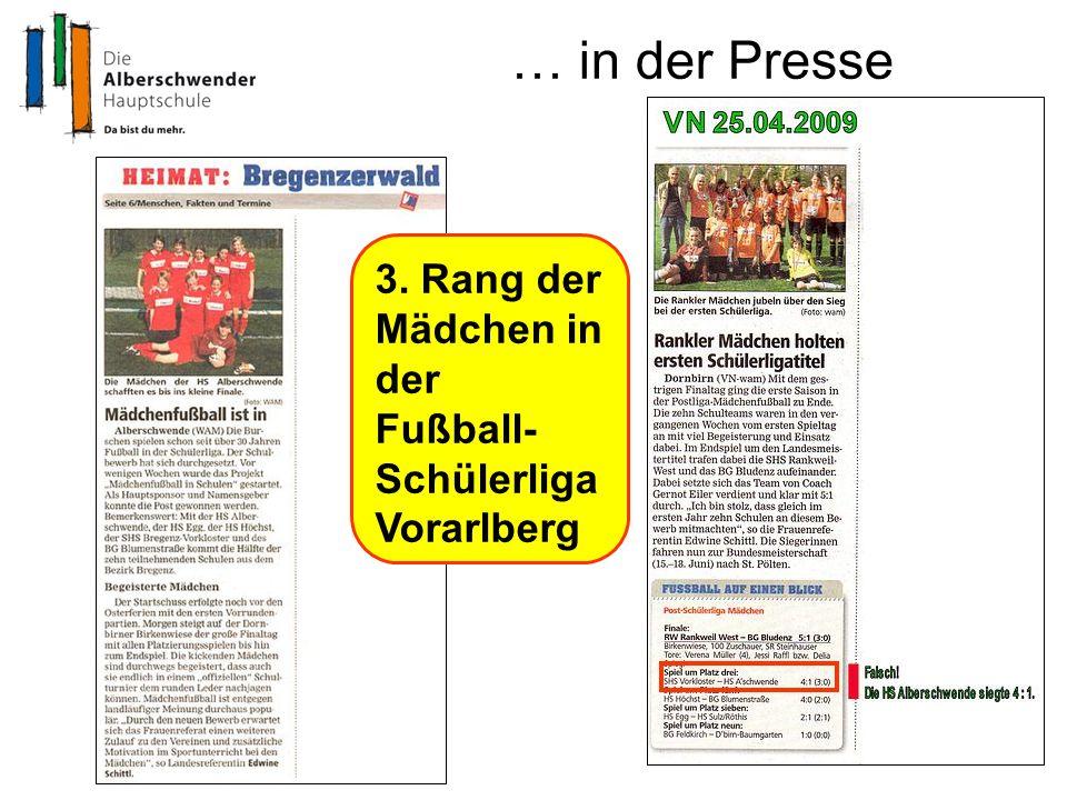 … in der Presse 3. Rang der Mädchen in der Fußball- Schülerliga Vorarlberg