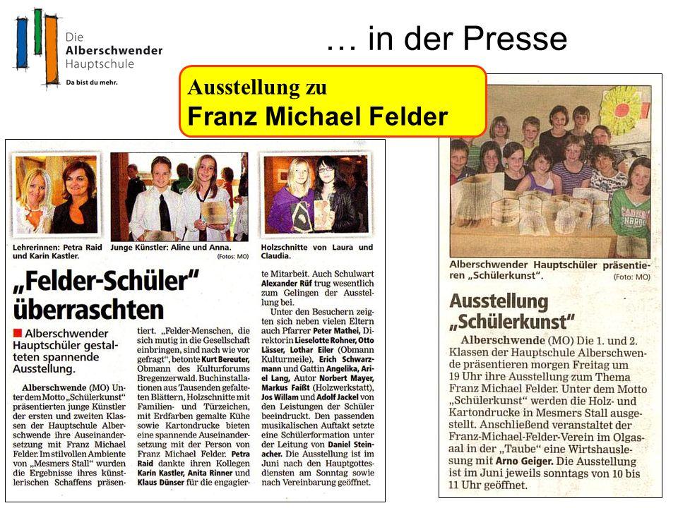 … in der Presse Ausstellung zu Franz Michael Felder