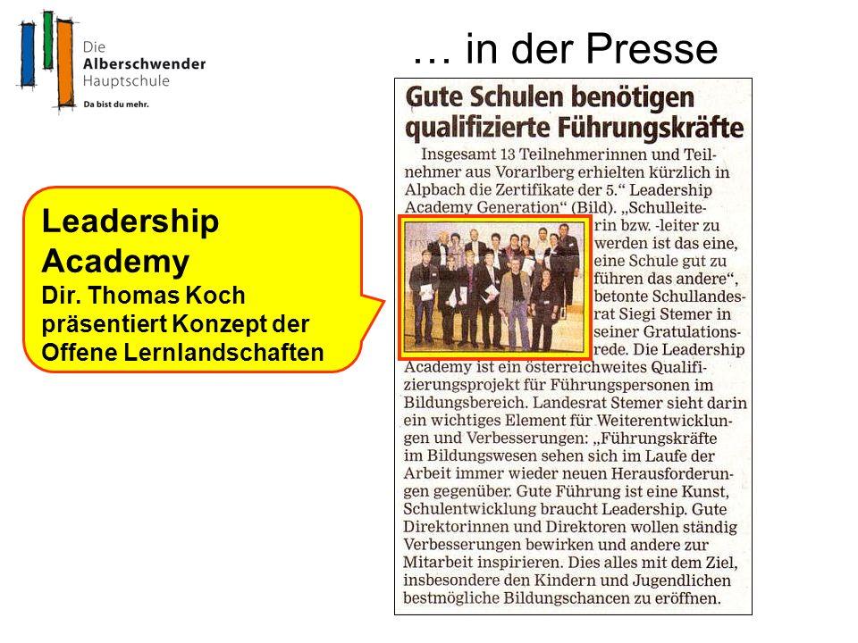 … in der Presse Leadership Academy Dir. Thomas Koch präsentiert Konzept der Offene Lernlandschaften