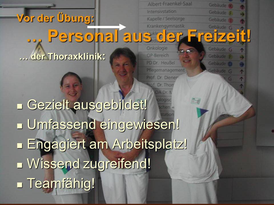 Vor der Übung: Besondere Herausforderung Beatmete Patienten der Station 14.