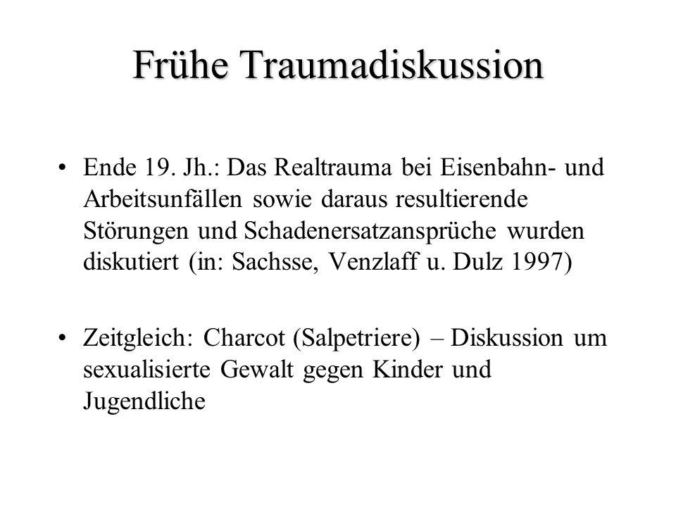 Frühe Traumadiskussion Ende 19. Jh.: Das Realtrauma bei Eisenbahn- und Arbeitsunfällen sowie daraus resultierende Störungen und Schadenersatzansprüche