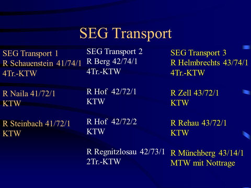 SEG Transport SEG Transport 2 R Berg 42/74/1 4Tr.-KTW R Hof 42/72/1 KTW R Hof 42/72/2 KTW R Regnitzlosau 42/73/1 2Tr.-KTW SEG Transport 1 R Schauenste