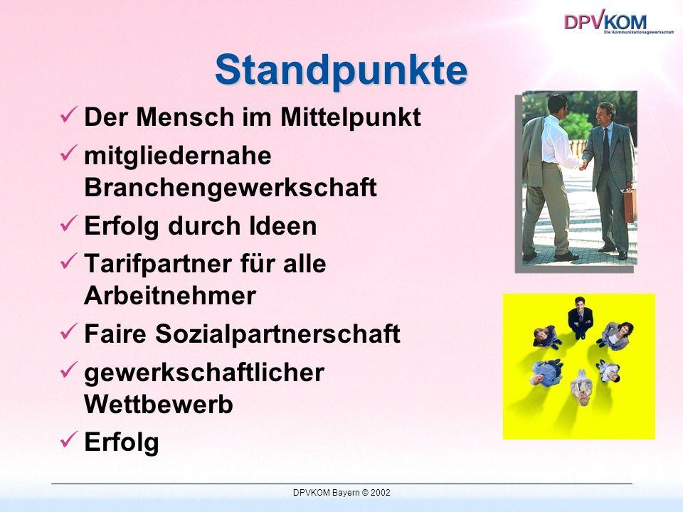 DPVKOM Bayern © 2002 Warum Gewerkschaft .