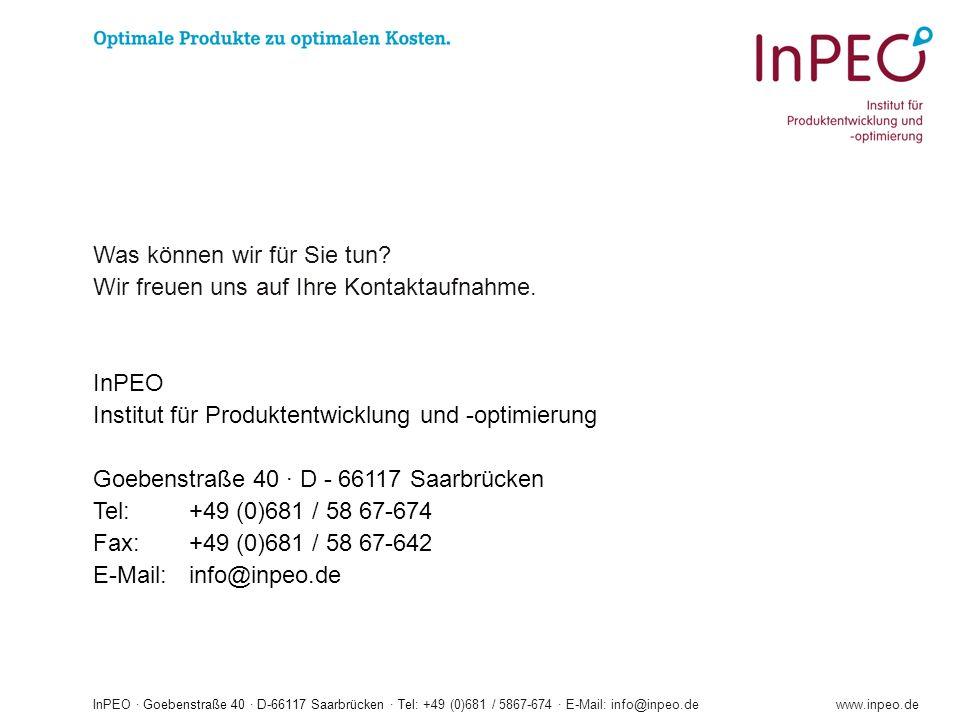 InPEO · Goebenstraße 40 · D-66117 Saarbrücken · Tel: +49 (0)681 / 5867-674 · E-Mail: info@inpeo.dewww.inpeo.de Was können wir für Sie tun.