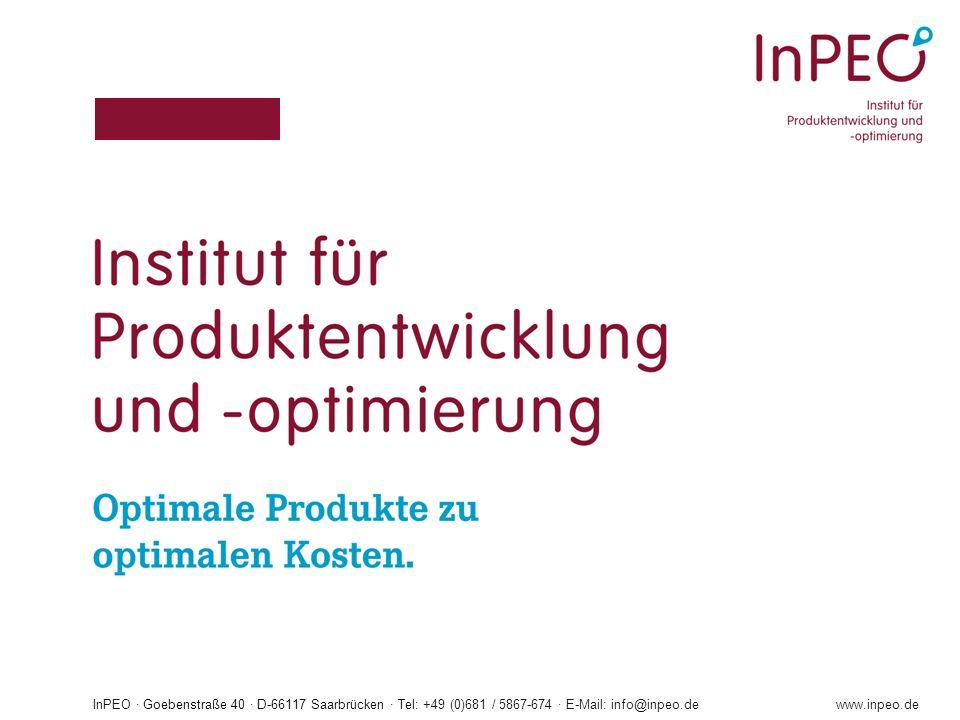 InPEO · Goebenstraße 40 · D-66117 Saarbrücken · Tel: +49 (0)681 / 5867-674 · E-Mail: info@inpeo.dewww.inpeo.de