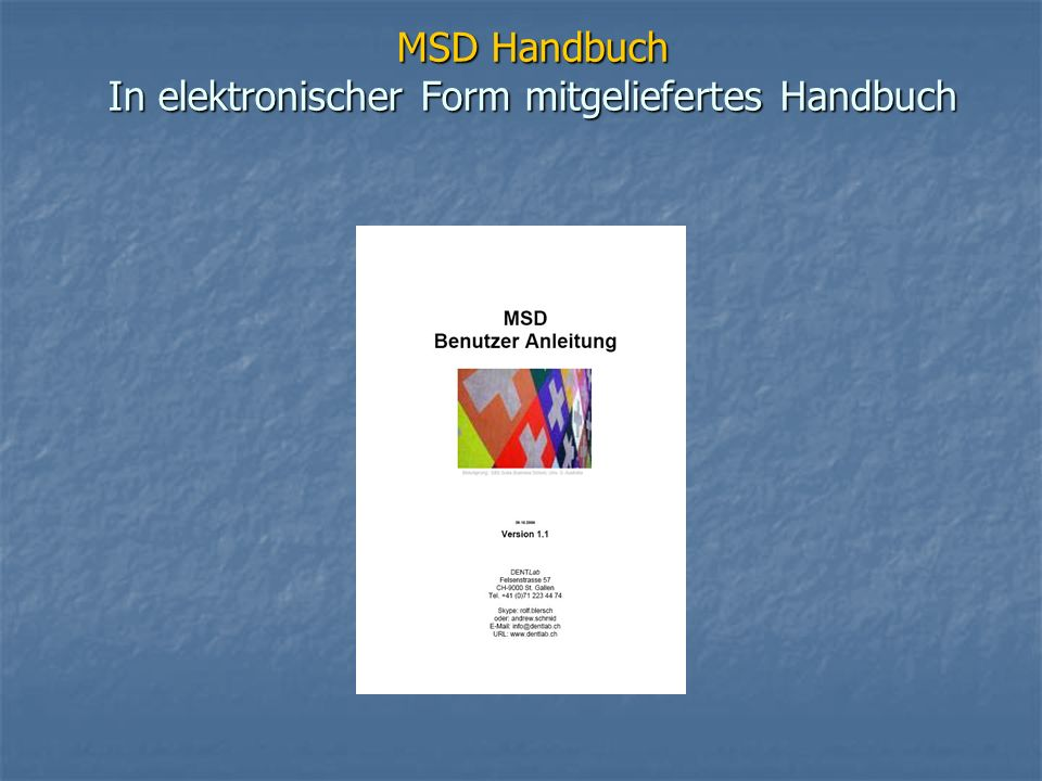 MSD Handbuch In elektronischer Form mitgeliefertes Handbuch