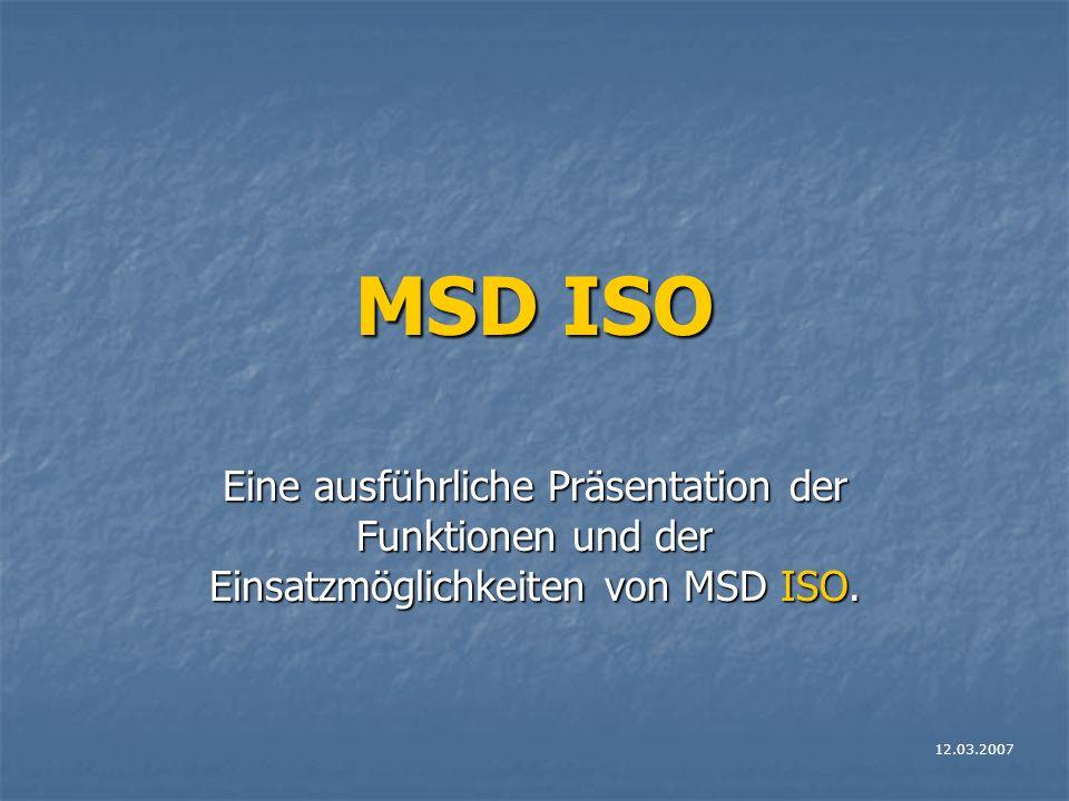 MSD ISO Eine ausführliche Präsentation der Funktionen und der Einsatzmöglichkeiten von MSD ISO.