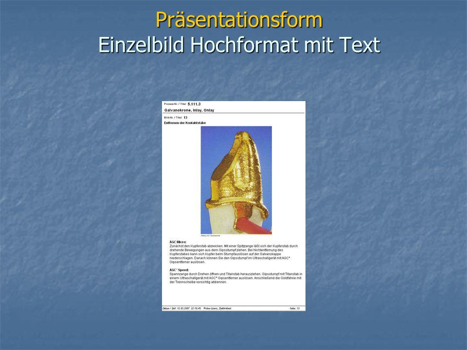 Präsentationsform Einzelbild Hochformat mit Text