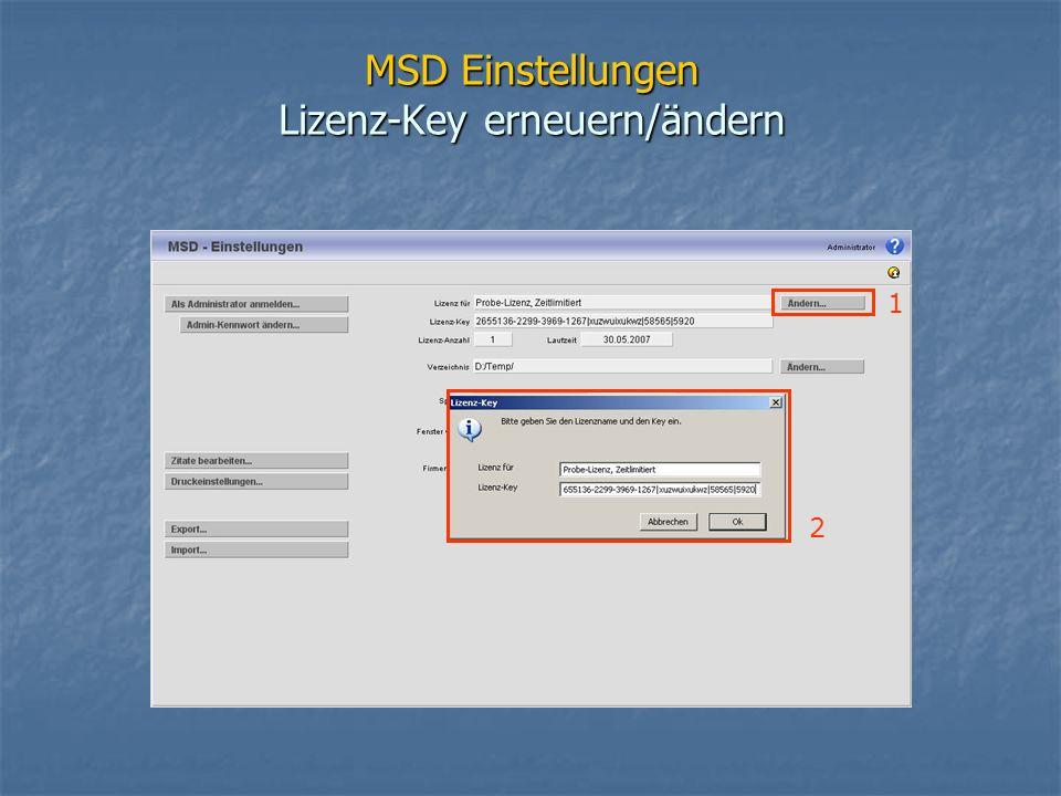 MSD Einstellungen Lizenz-Key erneuern/ändern 2 1
