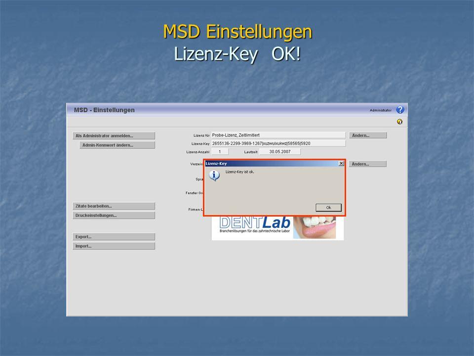 MSD Einstellungen Lizenz-Key OK!