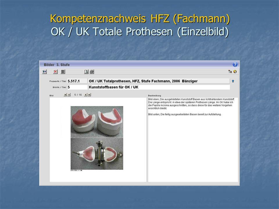 Kompetenznachweis HFZ (Fachmann) OK / UK Totale Prothesen (Einzelbild)