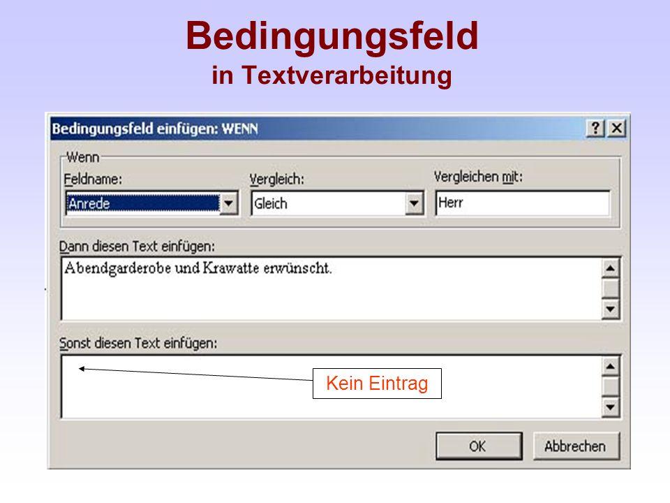 Bedingungsfeld in Textverarbeitung Kein Eintrag