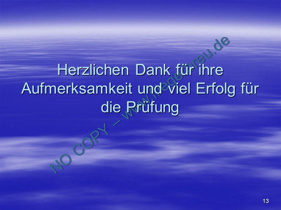 NO COPY – www.fliegerbreu.de 13 Herzlichen Dank für ihre Aufmerksamkeit und viel Erfolg für die Prüfung