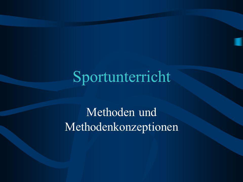 Sportunterricht Methoden und Methodenkonzeptionen