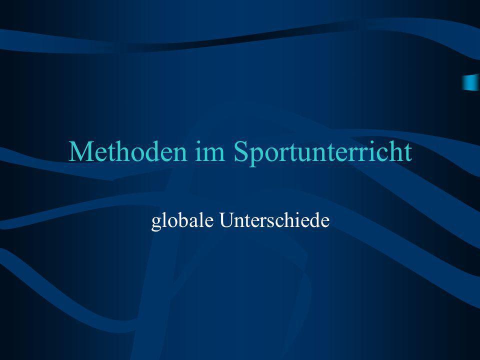 Methoden im Sportunterricht globale Unterschiede