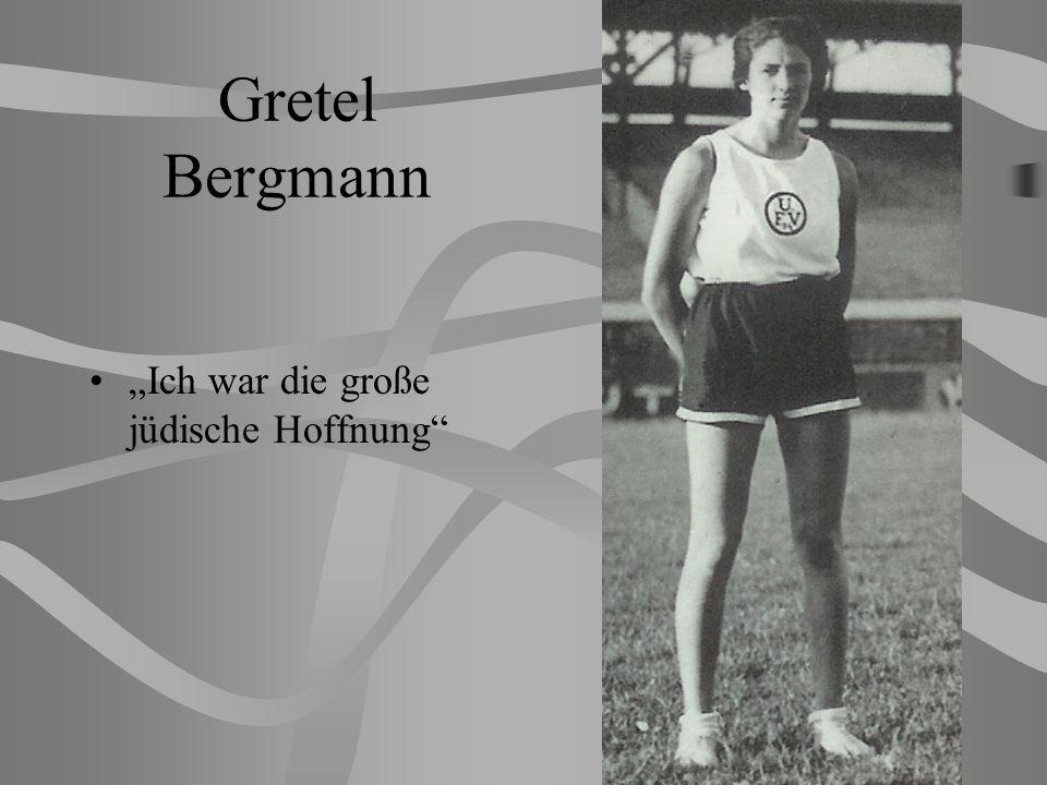 Gretel Bergmann Ich war die große jüdische Hoffnung
