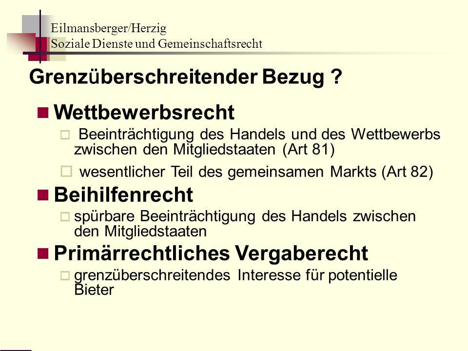 Eilmansberger/Herzig Soziale Dienste und Gemeinschaftsrecht Wettbewerbsrecht Beeinträchtigung des Handels und des Wettbewerbs zwischen den Mitgliedsta