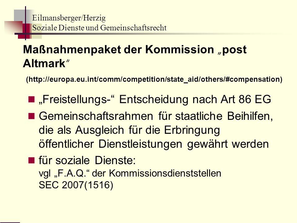 Eilmansberger/Herzig Soziale Dienste und Gemeinschaftsrecht Maßnahmenpaket der Kommission post Altmark (http://europa.eu.int/comm/competition/state_ai